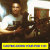 ***casting down your pod 1101***