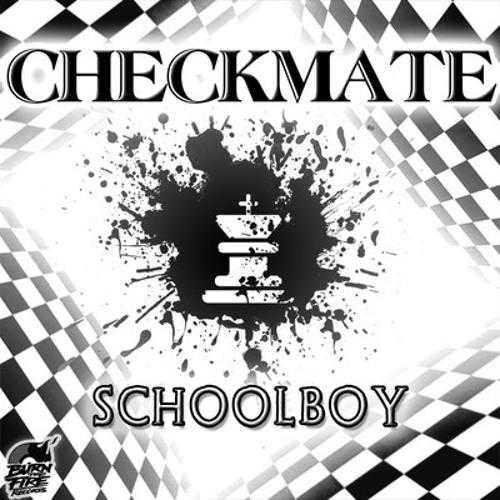 Schoolboy - Checkmate (Original Mix)
