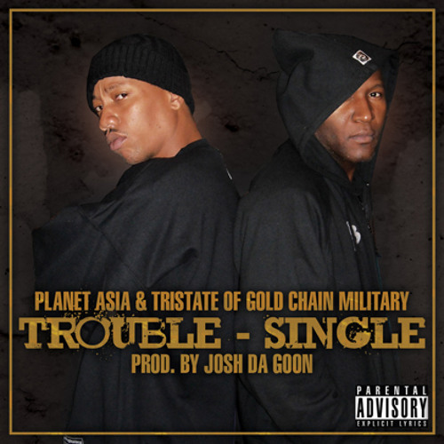 Trouble - Planet Asia & Tri-State