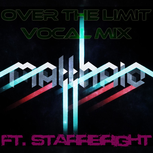 Matthaiz feat. StarrBright - Over The Limit (Vocal Mix)
