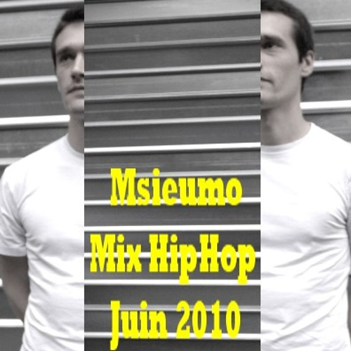 Msieumo Mixtape HipHop Juin 2010