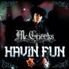 HAVIN FUN - MR.CHEEKS ft MAYA AZUCENA