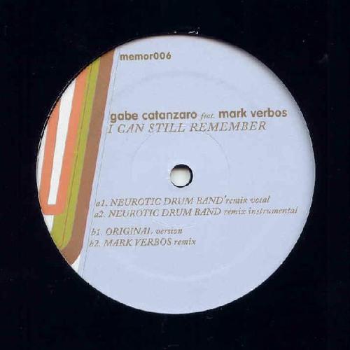 Gabe Catanzaro - I Can Still Remember (Neurotic Drum Band Remix Vocal)