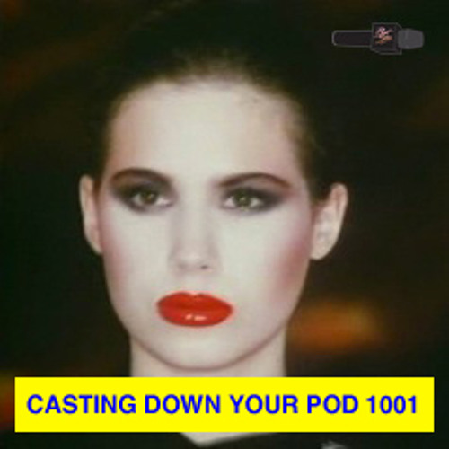 ***casting down your pod 1001***
