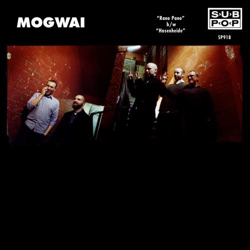 Mogwai - Rano Pano