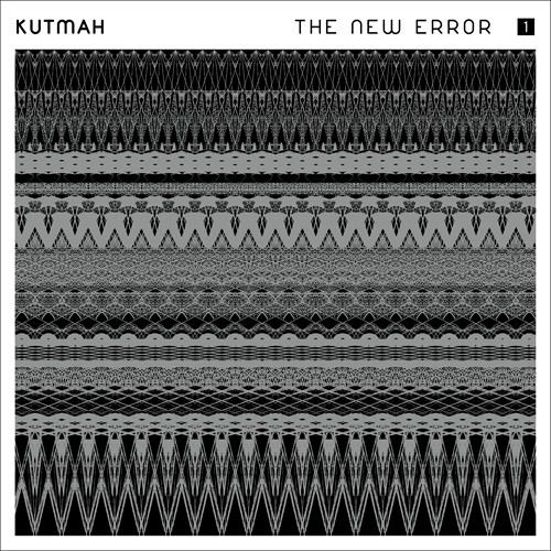 "KUTMAH ""The New Error"" Vol. 1 (sampler)"
