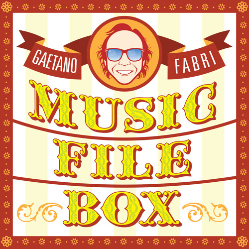 Music File Box Compiled and remix by Dj Gaetano Fabri