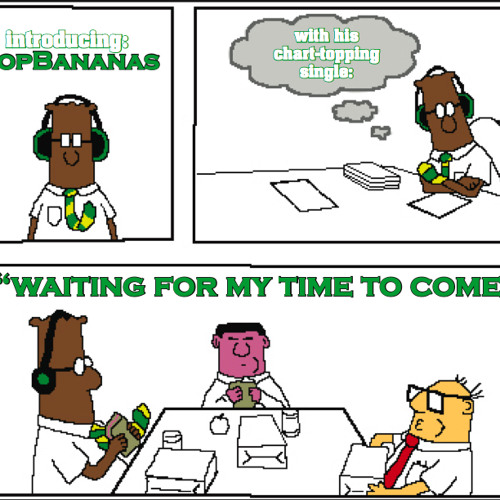 TopBananas - Waiting For My Time To Come