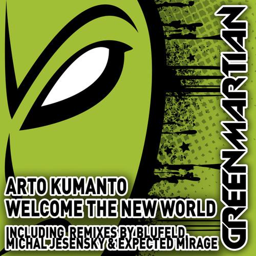 Arto Kumanto - Welcome The New World