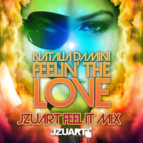NATALIA DAMINI - FEELIN' THE LOVE (J ZUART RADIO MIX)
