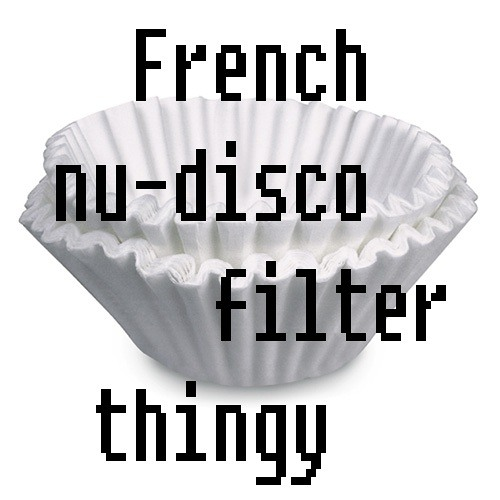 French Nu-disco Filter Thingy