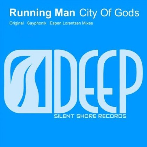 Running Man - City of Gods (Sayphonik Remix) Silent Shore Records 2010 SAMPLE
