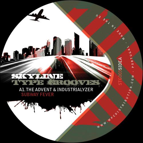 The Advent & Industrialyzer - Subway Fever