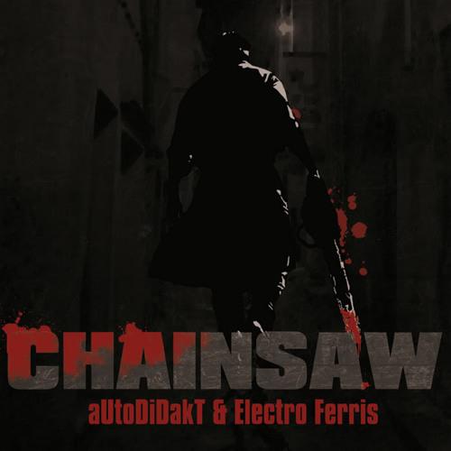 AUtOdiDakT & Electro Ferris - Chainsaw (The Mastertrons Remix)(TRAK018)