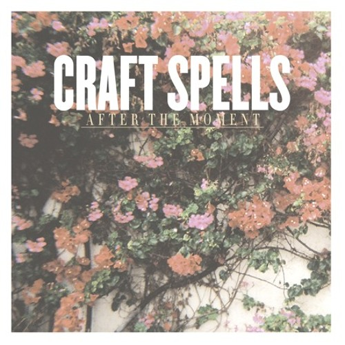 Craft Spells :: After the Moment