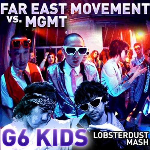 Lobsterdust - G6 Kids (Far East Movement vs. MGMT mashup)