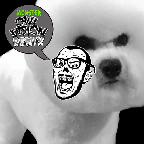 Noize Generation - Monster (Owl Vision Remix)
