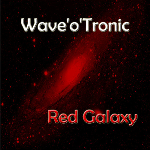 Wave'o'Tronic - Red Galaxy