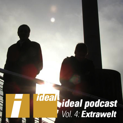Ideal Podcast Vol. 4 - Extrawelt