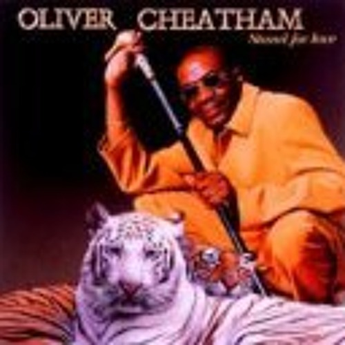 Oliver cheatham - never too much
