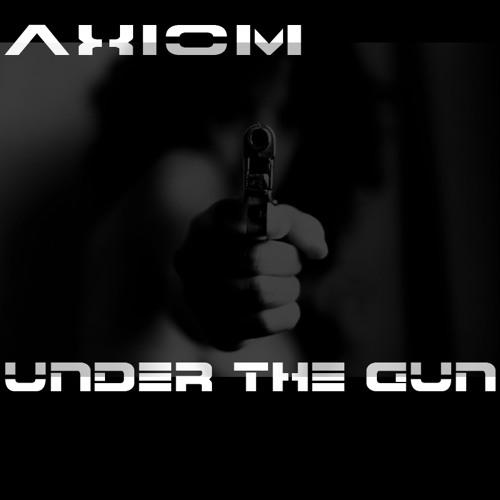axiom - under the gun mix