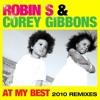 Robin S & Corey Gibbons - At My Best (LaRu remix)