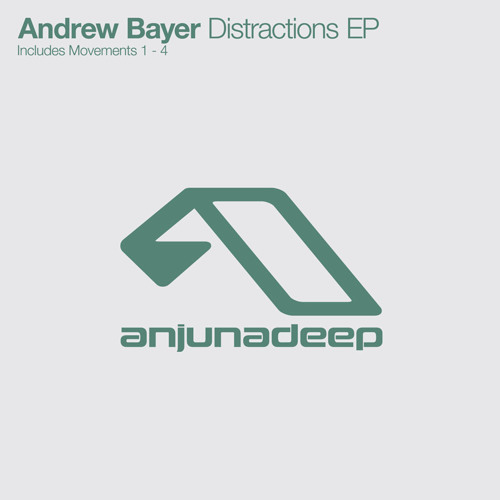 Andrew Bayer - Distractions (Movements 1 - 4)