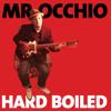 Mr. Occhio - You got to move