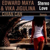 Edward Maya ft. Vika Jigulina - Stereo Love (Cihan Can Remix)
