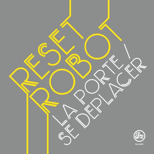 Reset Robot - La Porte