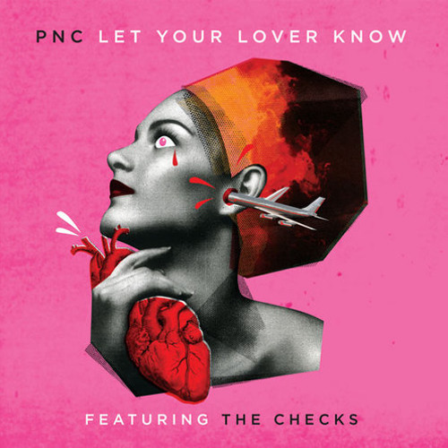 PNC ft. The Checks - Let Your Lover Know (Farley & Corin 'PIRATE' Remix)