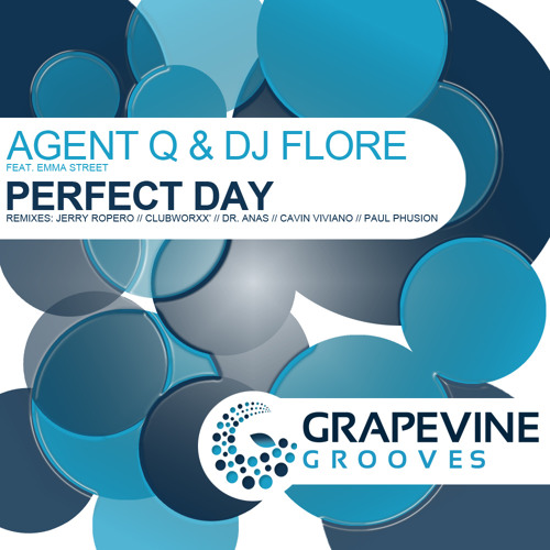 Agent Q & DJ Flore - Perfect Day feat. Emma Street - OUT NOW