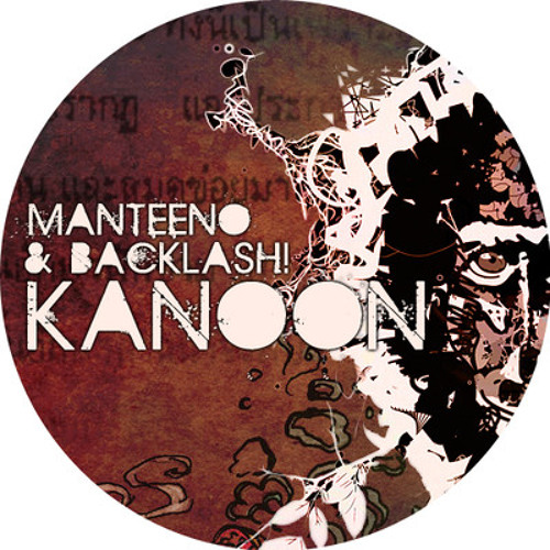 Manteeno & Backlash! - Kanoon (Refuge & Suli remix)