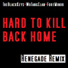 Hard To Kill Back Home (The Black Keys+ Wu-Tang Clan+ Fort Minor)