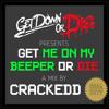 GET 'ME ON MY BEEPER' OR DIE Mix by Crackedd