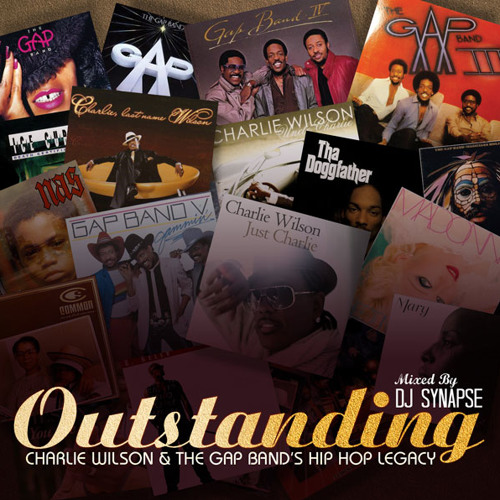 DJ Synapse - Outstanding: Charlie Wilson & The Gap Band's Hip Hop