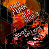 The Root Sellers: New Funk For Old Souls vol. 1 - 2011 GhettoFunk & Breakbeat promo mix