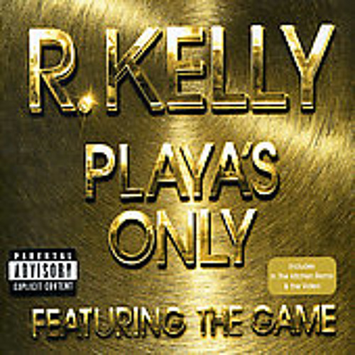 Playas Only-R.Kelly (Dubsta Re-mix)