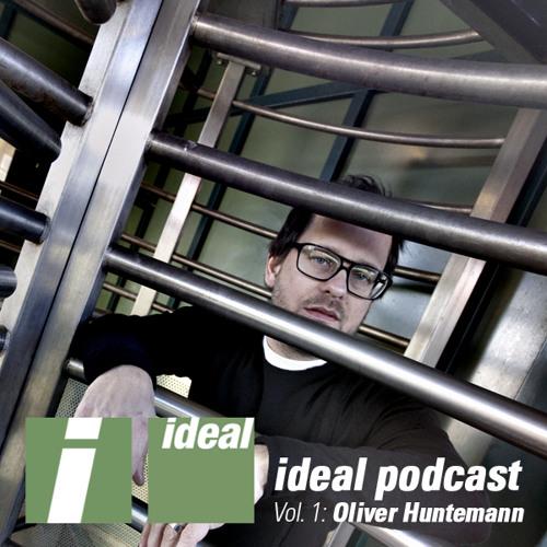 Ideal Podcast Vol. 1 - Oliver Huntemann