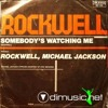 Rockwell feat. Michael Jackson - Somebody's Watching Me (Tim Sanchez Mash Up Remix)