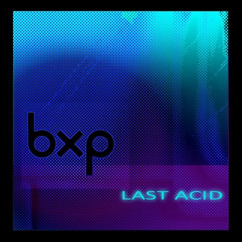 BXP-Riphop[Last acid Ep 2011]