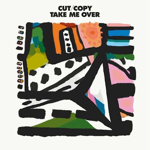 Cut Copy - Take Me Over (Flight Facilities Remix)