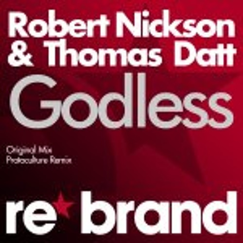 Robert Nickson & Thomas Datt - Godless