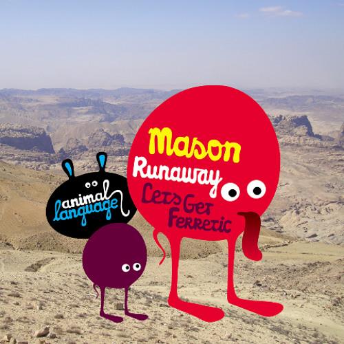 Mason - Runaway (Le Petit Belge et Le Cheval Remix)