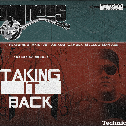 Taking It Back ft. Akil (J5), Ariano, C4mula, Mellow Man Ace