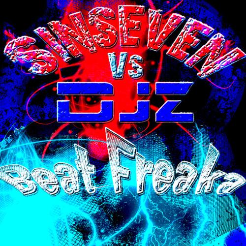 Sinseven - Beat Freaka (DJZ Remix)