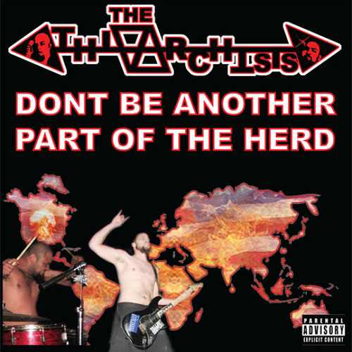 The Athiarchists - Dont Be Another Part Of The Herd