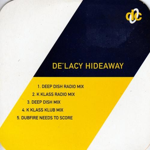 De'lacy - Hideaway (Carlo Gambino's Water Pressure Remix)