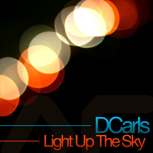 Light Up The Sky (Out Now On AUDIO SURVEILLANCE)