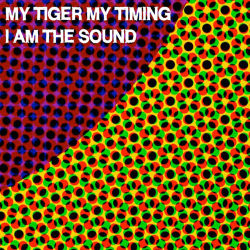 My Tiger My Timing - I Am The Sound (MAY68 REMIX)